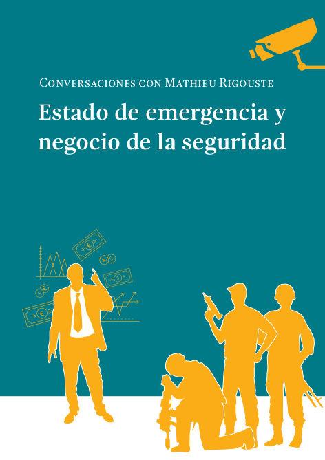 Estado de emergencia y negocio de la seguridad (2017)